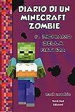 Diario di un Minecraft Zombie. Il richiamo della natura (Vol. 3)