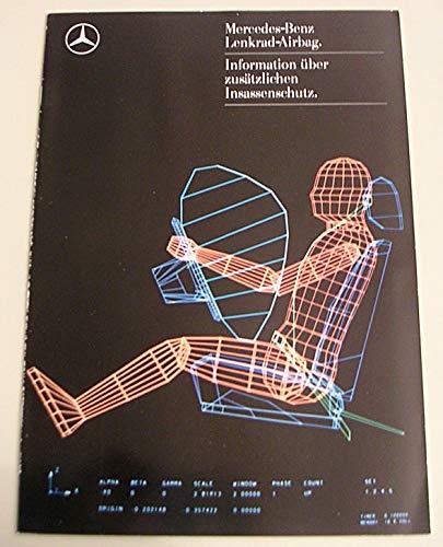 Prospekt Mercedes-Benz LENKRAD AIRBAG / Information über zusätzlichen Insassenschutz - von 1986 - 16 Seiten - deutsche Ausgabe - KEIN NACHDRUCK