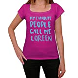 Photo de Femme Tee Vintage T Shirt My Favorite People Call Me Loreen X-Small Rose