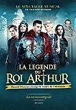 La Legende du Roi Arthur-Édition...
