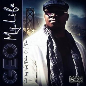 (Geo) My Life [feat. Dubble O & Dee]