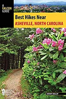Best Hikes Near Asheville, North Carolina (Best Hikes Near Series)
