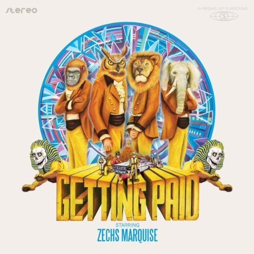 Getting Paid by Zechs Marquise (2011) Audio CD