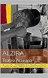 Alzira: Teatro Acreano (Portuguese Edition)
