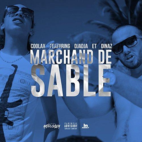 Marchand de sable (feat. Djadja, Dinaz) [Explicit]