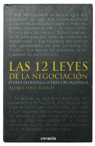 Las 12 leyes de la negociación: O eres estratega o eres un