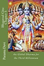 Bhagavad Gita: Chapter 5: the Global Dharma for the Third Millennium: Volume 5