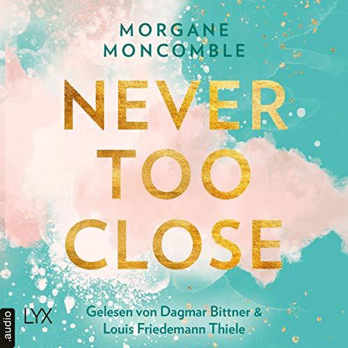 Never Too Close audiobook cover art