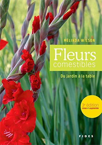 Fleurs comestibles: Du jardin à la table
