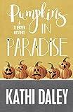 Pumpkins in Paradise (A Tj Jensen Mystery Book 1)