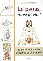 Le psoas, muscle vital de Jo Ann Staugaard-Jones