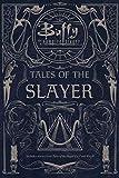 TALES OF THE SLAYER 1 & 2: Tales of the Slayer; Tales of the Slayer, Vol. II (Buffy the Vampire...