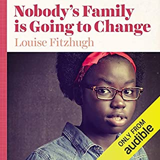 Nobody's Family Is Going to Change audiobook cover art
