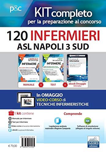 Kit 120 infermieri ASL Napoli 3 sud. Con ebook: La prova di informatica. Con software di simulazione