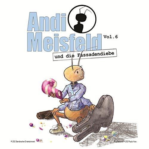 Andi Meisfeld und die Fassadendiebe Titelbild