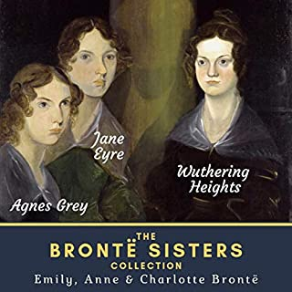 Wuthering Heights, Agnes Grey & Jane Eyre audiobook cover art