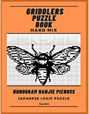 Griddlers puzzle book hard mix: nonogram hanjie picross Japanese logic puzzles