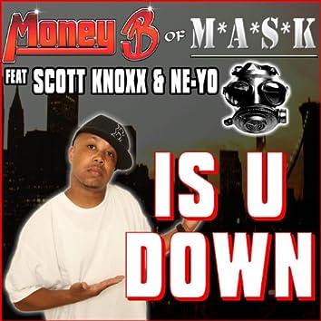 Is U Down