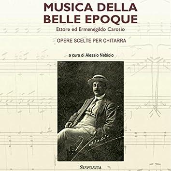 Musica della Belle Epoque (Opere Scelte per Chitarra)
