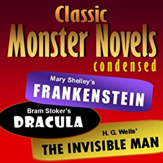 Mary Shelley's Frankenstein, Bram Stoker's Dracula, H. G. Wells' The Invisible Man audiobook cover art
