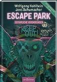 Escape Park - Gefährliche Vergnügungen: Ein Escape-Rätsel-Krimi ab 12 Jahren