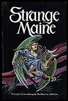 Strange Maine 0912769106 Book Cover