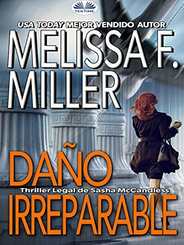 Daño Irreparable de Melissa F. Miller