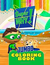 Super Why JUMBO COLORING BOOK: Super Fun Coloring Book For Kids
