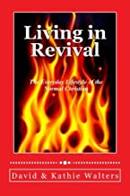 Living in Revival: The Everyday Lifestyle of the Normal Christian.