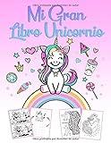 Mi Gran Libro Unicornio: Un maravilloso libro de jugadas y un libro de colorear para unicornios para...