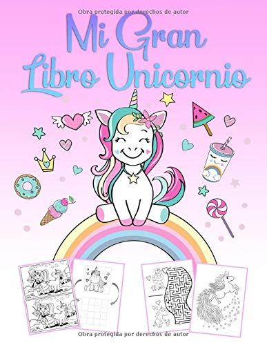 Mi Gran Libro Unicornio: Un maravilloso libro de jugadas y un libro de colorear para unicornios para niñas de 4 a 12 años con rompecabezas, 60 bellas ... para colorear y cursos de dibujo de unicornio