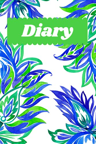 Pretty Paisley, Green and Blue Weekly Diary. An Easy to complete week to view journal, 100 pages 6x9 inch size.: Weekly Goal Pages and Appointments, Great gifts for mum, Sister, Nan, Friends.