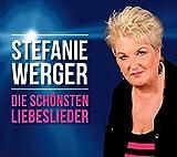 Songtexte von Stefanie Werger - Die schönsten Liebeslieder