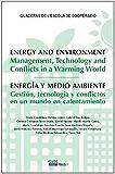 Energia y medio ambiente. Gestión, tecnología y conflictos en un mundo en calentamiento (QUADERNS DE L'ESCOLA DE COOPERACIÓ)