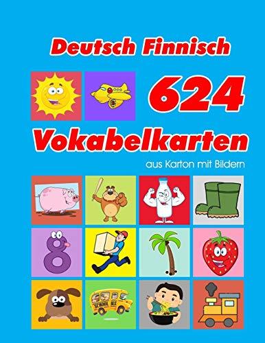 Deutsch Finnisch 624 Vokabelkarten aus Karton mit Bildern: Wortschatz karten erweitern grundschule für a1 a2 b1 b2 c1 c2 und Kinder (Wortschatz deutsch als fremdsprache, Band 38)