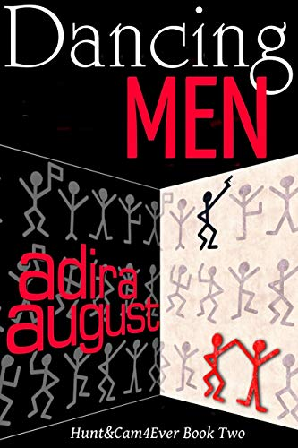 Dancing Men (Hunt&Cam4Ever Book 2) (English Edition)