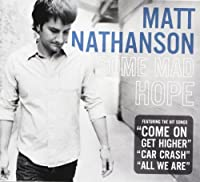 Some Mad Hope by Matt Nathanson (2007-08-13)