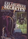 La ligue des gentlemen extraordinaires - Les archives secrètes