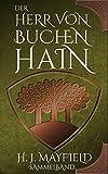 Der Herr von Buchenhain: Sammelband (German Edition)