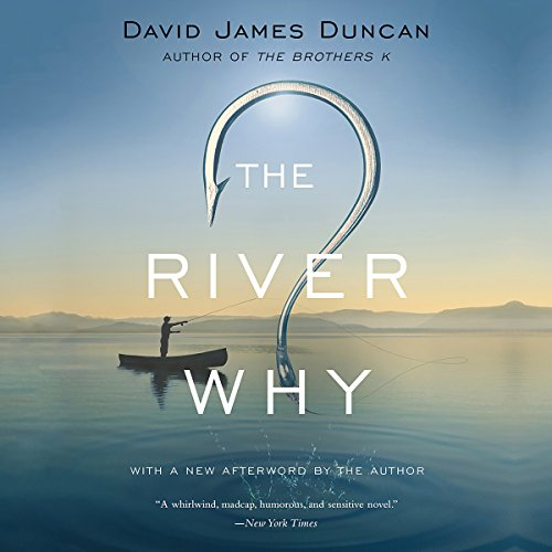 The River Why audiobook cover art
