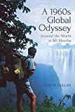 A 1960s Global Odyssey: Around the World in 80 Months (English Edition)