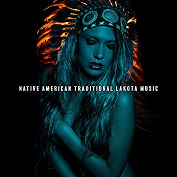 Native American Traditional Lakota Music
