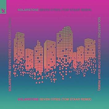 Seven Cities (Tom Staar Remix)