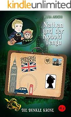 Nathan und der Kobold Tengu - Die Dunkle Krone