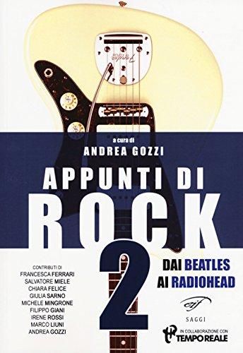 Appunti di rock. Dai Beatles ai Radiohead: 2