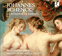 Schenck: Le Nymphe di Rheno by Kuijken (2013-09-24)