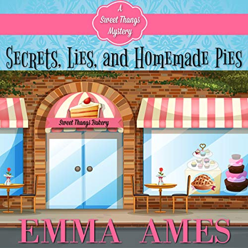 Secrets, Lies, and Homemade Pies audiobook cover art