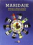 Maridaje: armonia de vinos y platos de la gastronomia española