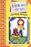 Have Wheels, Will Travel (Amazing Days of Abby Hayes)