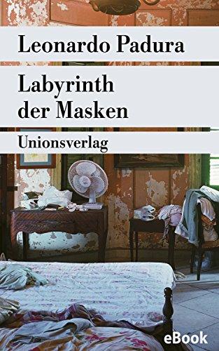 """Labyrinth der Masken: Kriminalroman. Havanna-Quartett \""""Sommer\"""" (Unionsverlag Taschenbücher)"""